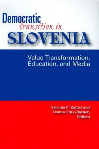 Democratic Transition in Slovenia