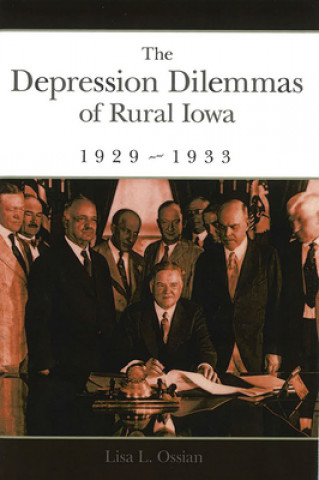 Depression Dilemmas of Rural Iowa, 1929-1933