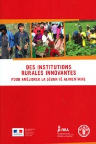 Des Institutions Rurales Innovantes Pour Ameliorer La Securite Alimentaire