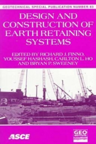 Design and Construction of Earth Retaining Systems