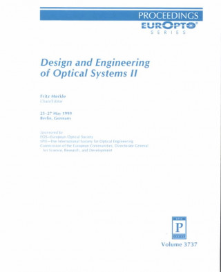 Design and Engineering of Optical Systems II