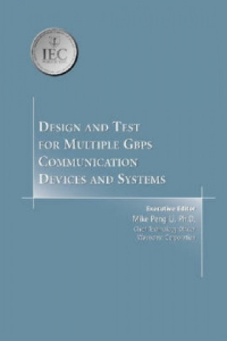 Design and Test for Multiple Gbps Communication Devices and Systems