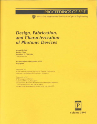 Design, Fabrication, and Characterization of Photonic Devices