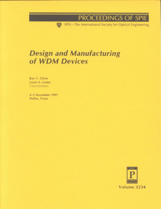 Design and Manufacturing of Wdm Devices