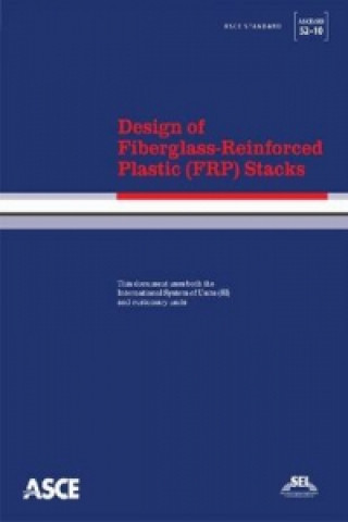 Design of Fiberglass-Reinforced Plastic (FRP) Stacks (ASCE/SEI 52-10)