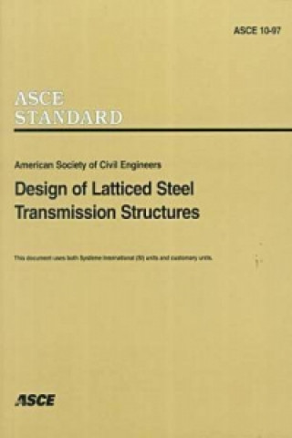 Design of Latticed Steel Transmission Structures