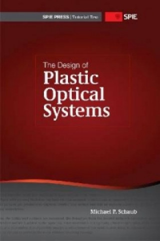 Design of Plastic Optical Systems
