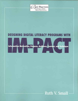 Designing Digital Literacy Programs with IM-PACT