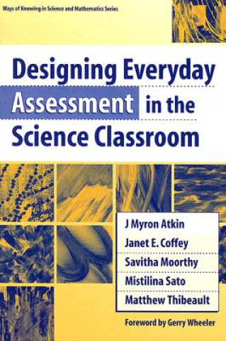 Designing Everyday Assessment in the Science Classroom