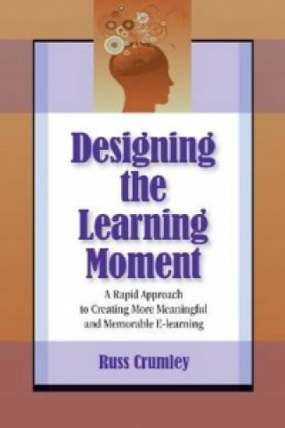 Designing the Learning Moment