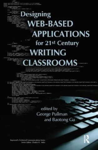 Designing Web-Based Applications for 21st Century Writing Classrooms