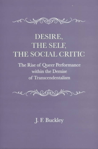 Desire, the Self, the Social Critic