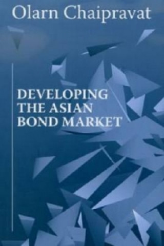 Developing the Asian Bond Market