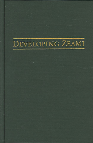 Developing Zeami