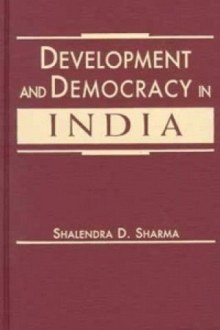 Development and Democracy in India