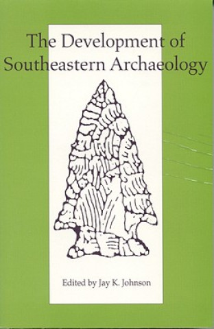 Development of Southeastern Archaeology