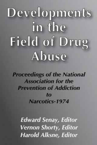Developments in the Field of Drug Abuse