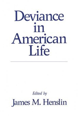 Deviance in American Life
