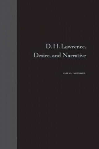 D.H.Lawrence, Desire and Narrative