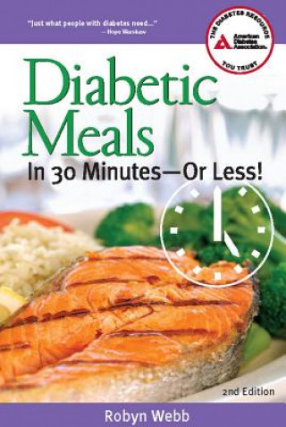Diabetic Meals in 30 Minutes
