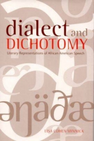 Dialect and Dichotomy