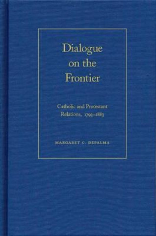 Dialogue on the Frontier
