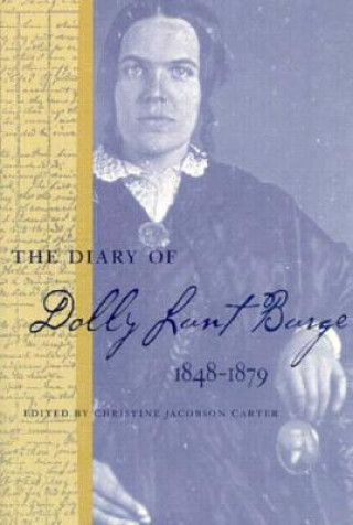 Diary of Dolly Lunt Burge, 1848-79