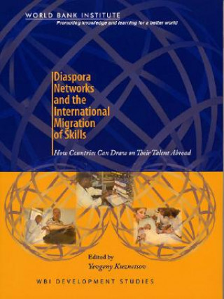 Diaspora Networks and the International Migration of Skills