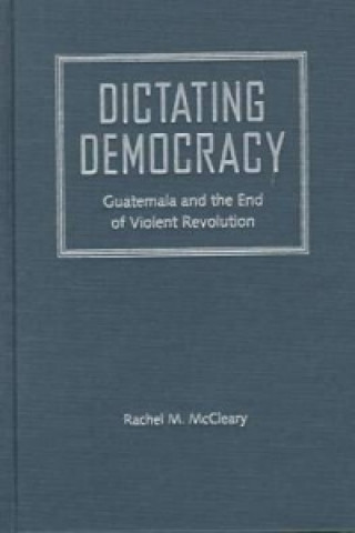 Dictating Democracy
