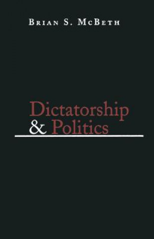Dictatorship and Politics