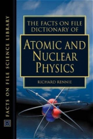 Dictionary of Atomic and Nuclear Physics