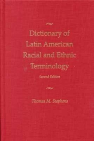 Dictionary of Latin American Racial and Ethnic Terminology