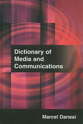 Dictionary of Media and Communications