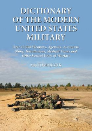 Dictionary of the Modern United States Military