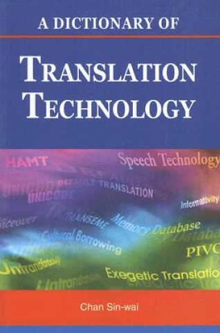 Dictionary of Translation Technology