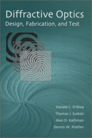 Diffractive Optics: Design, Fabrication, and Test