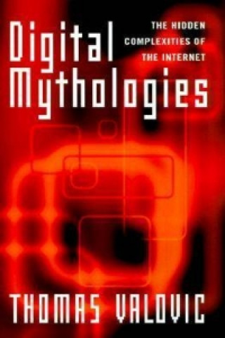 Digital Mythologies