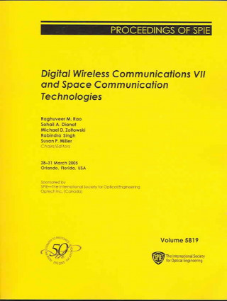 Digital Wireless Communications VII and Space Communication Technologies