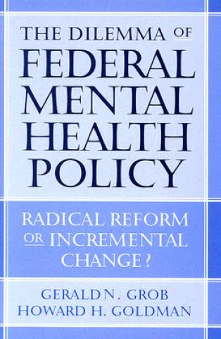 Dilemma of Federal Mental Health Policy