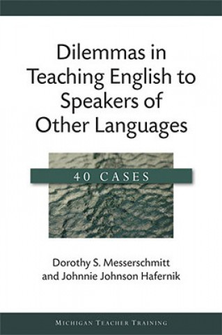 Dilemmas in Teaching English to Speakers of Other Languages