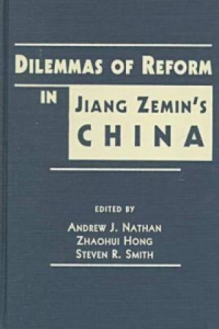Dilemmas of Reform in Jiang Zemin's China