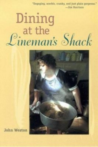 Dining at the Lineman's Shack