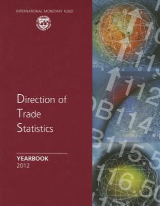 Direction of Trade Statistics Yearbook 2012