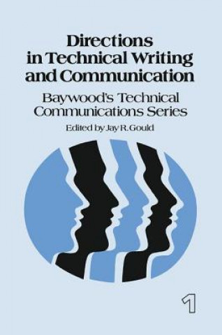 Directions in Technical Writing and Communication