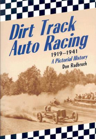 Dirt Track Auto Racing, 1919-1941