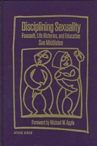 Disciplining Sexuality