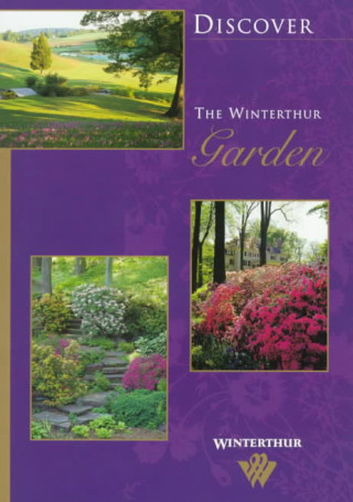 Discover the Winterthur Garden