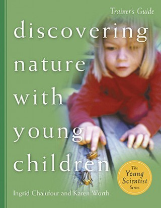 Discovering Nature with Young Children Trainer S Guide
