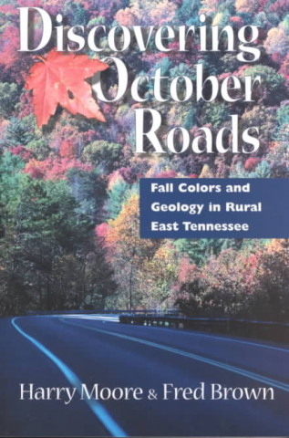 Discovering October Roads