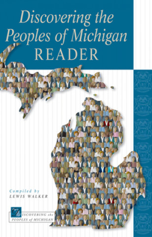 Discovering the Peoples of Michigan Reader